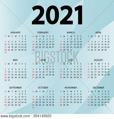 Calendar 2021 Year - Vector Illustration. The Week Starts Sunday. Annual Calendar 2021 Template. Wal