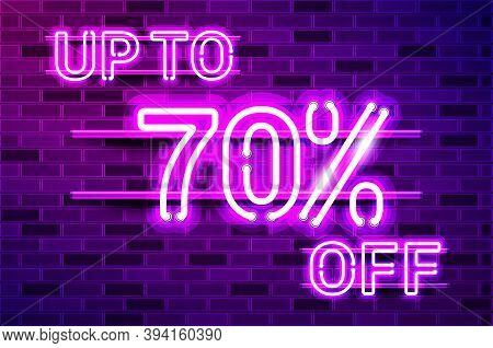 Up To 70 Percent Off Glowing Neon Lamp Sign. Realistic Vector Illustration. Purple Brick Wall, Viole