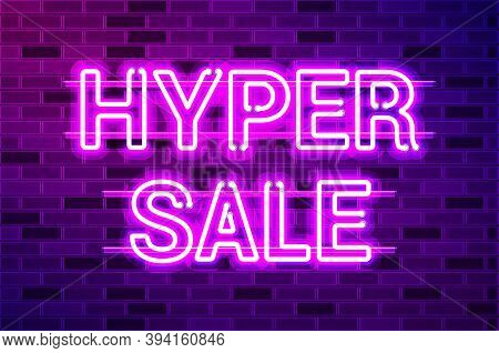 Hyper Sale Glowing Neon Lamp Sign. Realistic Vector Illustration. Purple Brick Wall, Violet Glow, Me