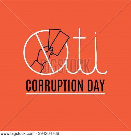 Vector Illustration On The Theme Of International Anti-corruption Day On December 9. Decorated With