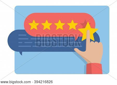 Hand Assesses Maximum Positive Ranking With Five Rating Stars And Message Boxes - Vector Illustratio