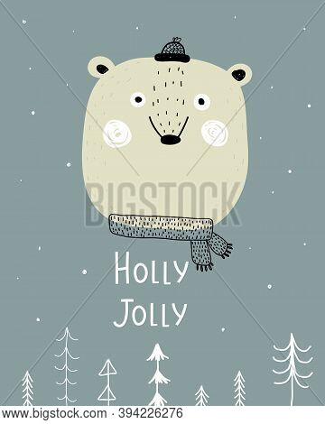 Holly Jolly. Cartoon Bear, Hand Drawing Lettering, Decor Elements On A Neutral Background. Holiday T