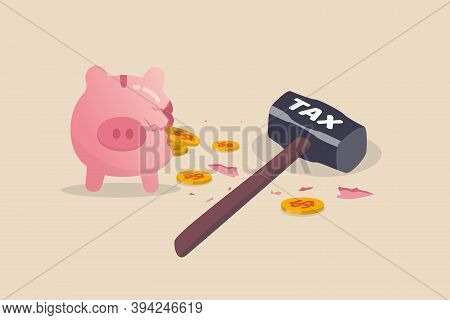 Tax Planning Mistake, Pay A Lot Of Money For Income Tax Causing Money Loss Impact Saving Plan Concep