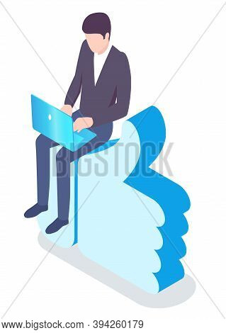 Male Typing On Laptop Sitting On Big Thumb Up. Isolated Male Character Working On Business Project,