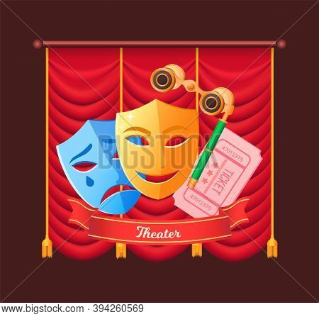 Tickets For Play Vector, Drama And Comedy Masks With Smile And Sad Face Flat Style. Recreation And L