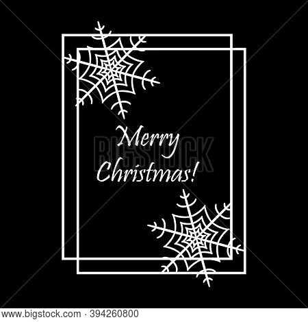 Christmas Square Card With Snowflakes And Text Merry Christmas. White Contour Drawing On A Black Bac