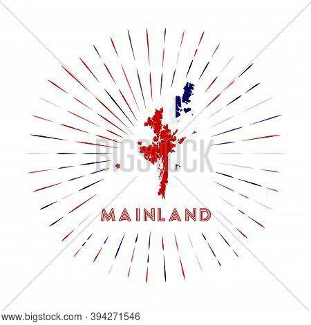 Mainland Sunburst Badge. The Island Sign With Map Of Mainland With British Flag. Colorful Rays Aroun