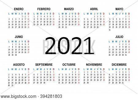 Spanish 2021 Year Calendar. Week Starts On Monday. Vector Illustration