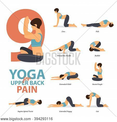 Infographic Of 9 Yoga Poses For Upper Back Pains In Flat Design. Beauty Woman Is Doing Exercise For