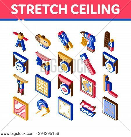Stretch Ceiling Tile Icons Set Vector. Isometric Ceiling Material And Photo Layer, Laser And Heating
