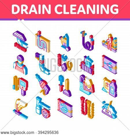 Drain Cleaning Service Icons Set Vector. Isometric Drain System Clean Equipment And Agent Cleanser,