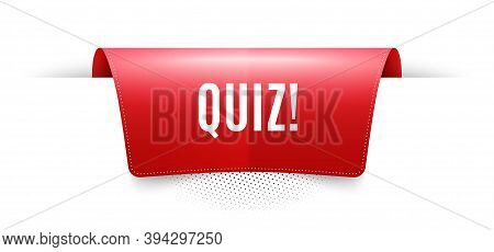 Quiz Symbol. Red Ribbon Label Tag. Answer Question Sign. Examination Test. Infographics Price Tag Ba