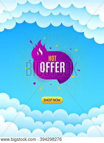 Hot Offer Banner. Cloud Sky Background With Offer Message. Discount Sticker Shape. Coupon Tag Icon.