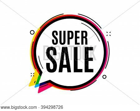 Super Sale. Speech Bubble Vector Banner. Special Offer Price Sign. Advertising Discounts Symbol. Tho