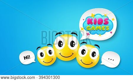 Kids Games Sticker. Smile Face With Speech Bubble. Fun Playing Zone Banner. Children Games Party Are