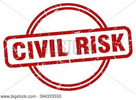 Civil Risk Grunge Stamp. Civil Risk Round Vintage Stamp