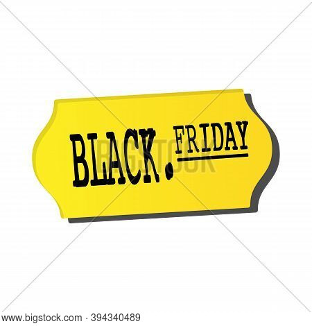 Black Friday Sale Sticker. Yellow Price Tag With A Dot