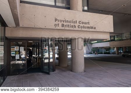Vancouver, Canada - July 13,2020: Sign Of Provincial Court Of British Columbia In Downtown Vancouver
