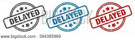 Delayed Stamp. Delayed Round Isolated Sign. Delayed Label Set