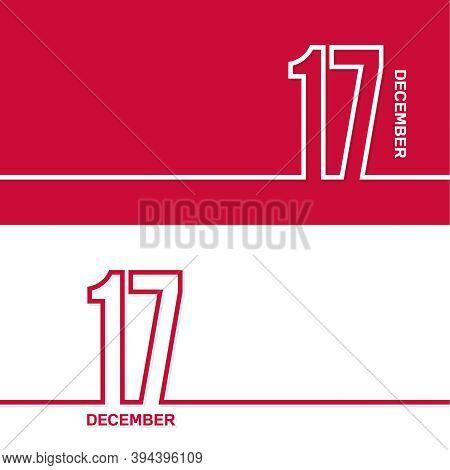 December 17. Set Of Vector Template Banners For Calendar, Event Date.