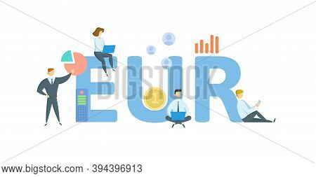 Eur, Euro Currency Designation. Concept With Keywords, People And Icons. Flat Vector Illustration. I