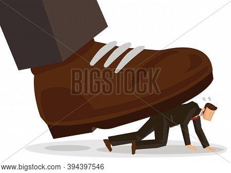 Business Illustration Concept Of Giant Foot Trampling A Businessman. Flat Vector Illustration