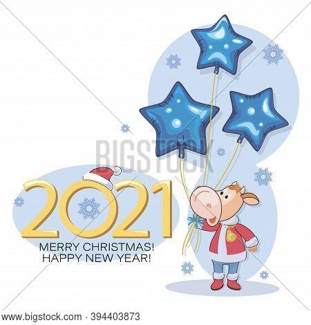 Bull. Santa Claus. New Year 2021. Merry Christmas. Postcard. Cute Little Calf With Balloons