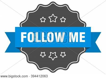 Follow Me Label. Follow Me Isolated Seal. Sticker. Sign