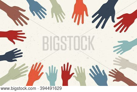 Group Raised Human Arms And Hands.diversity Multiethnic People. Racial Equality. Men And Women Of Di