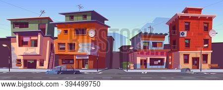Poor Dirty Houses In Ghetto Area. Vector Cartoon Cityscape With Slum Buildings, Shacks In Cheap Neig