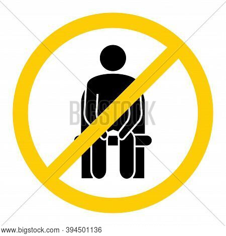 Do Not Sit Here. Forbidden Seating, Icon. Keep Social Distance To Prevent Infection With The Coronav