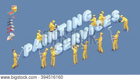 Team Of Builders, Tools And Isometric Words Painting Services. Vector.