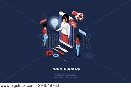 3d Illustration In Isometrical Style Of Technical Support Application Concept. Vector Composition Wi
