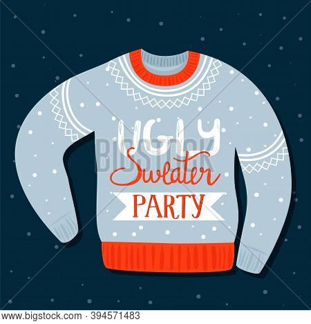 Christmas And Happy New Year Invitation Template On Ugly Sweater Party. Card With Ugly Sweater And I
