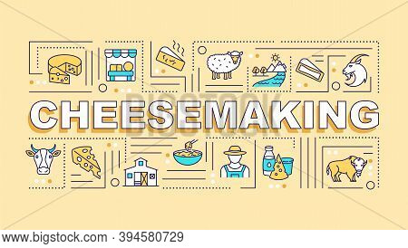 Cheesemaking Word Concepts Banner. Liquid Milk Conversion. Farmhouse Cheese. Infographics With Linea