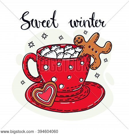 Winter Drink With Gingerbread Man. Hand Lettering. Vector Illustration.