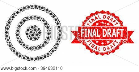 Vector Collage Concentric Circles Of Virus, And Final Draft Dirty Ribbon Stamp Seal. Virus Items Ins