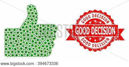 Vector Collage Thumb Up Of Virus, And Good Decision Corroded Ribbon Stamp Seal. Virus Items Inside T