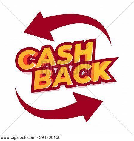 Cash Back Offer Banner Design. Promotion Refund Cashback Money Sale Poster. Emblem Cash Back.