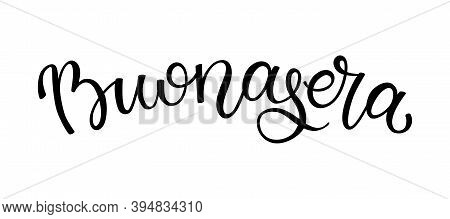 Hand Lettering Good Evening. Italian Letters. Template For Card, Poster, Print