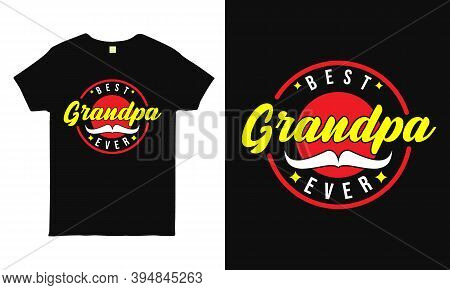 Best Grandpa Ever. Gift For Grandfather. Modern Typography Circular Design Template For Sticker, Pos