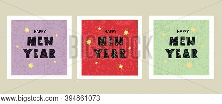 A Set Of New Year's Cards, Postcards With Fashionable And Textured Lettering. Happy New Year. Vector