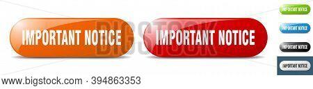 Important Notice Button. Key. Sign. Push Button Set
