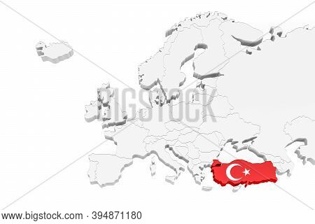 3d Europe Map With Marked Borders - Area Of Turkey Marked With Turkey Flag - Isolated On White Backg