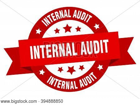 Internal Audit Round Ribbon Isolated Label. Internal Audit Sign