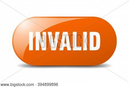 Invalid Button. Sticker. Banner. Rounded Glass Sign