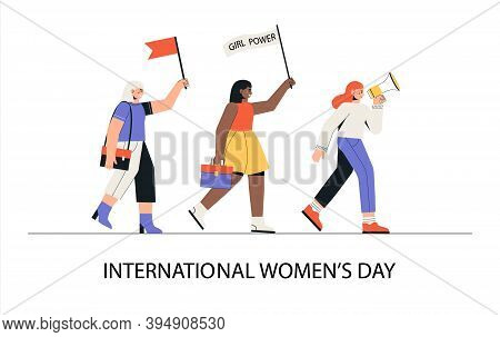 International Womens Day, March 8. A Group Of Women Of Different Nationalities March With A Loudspea