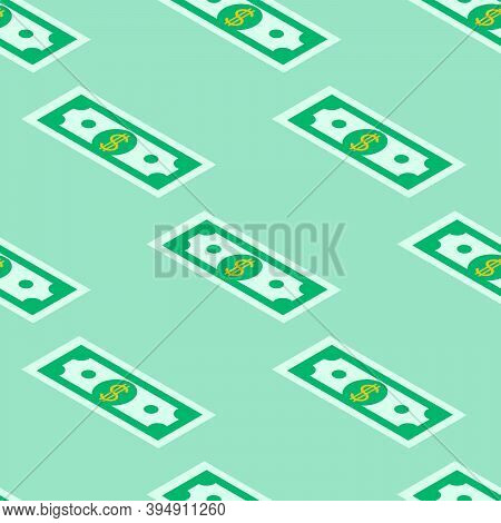 Seamless Vector Pattern Of Paper Money On A Green Background, Painted By Hand. Eps