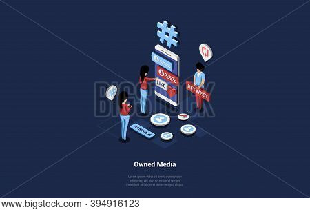 Isometric Businessmen Working On Owned Media Through Big Smartphone With Interface On Screen. Vector