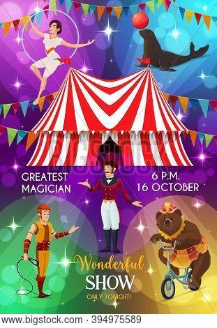 Circus Poster, Funfair Carnival Show Performers, Vector Magic Festival. Big Top Tent Circus Shapito